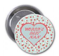 """WORLD'S BEST NAN"" Novelty Badge Ideal Christmas or Mothers' Day Gift Idea. Delivered in a black organza bag."